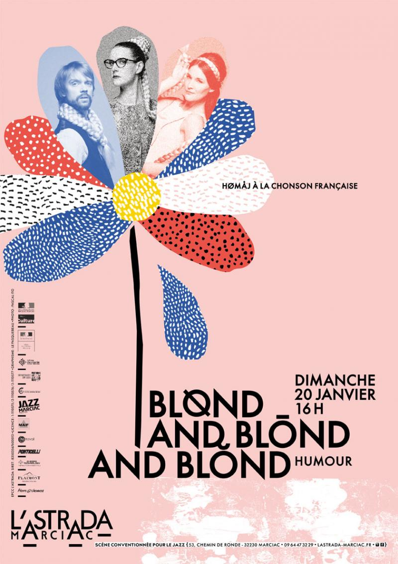 Blønd and Blōnd and Blónd : hømaj à la chonson française