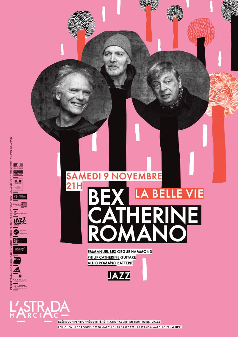 LA BELLE VIE • Bex • Catherine • Romano